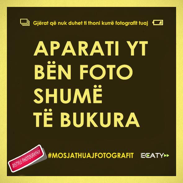 gjera_qe_nuk_duhet_ti_thoni_kurre_fotografit_ecaty_com_1